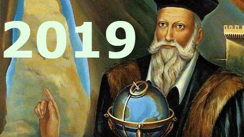 что предсказал ностдрадамус на 2019 год